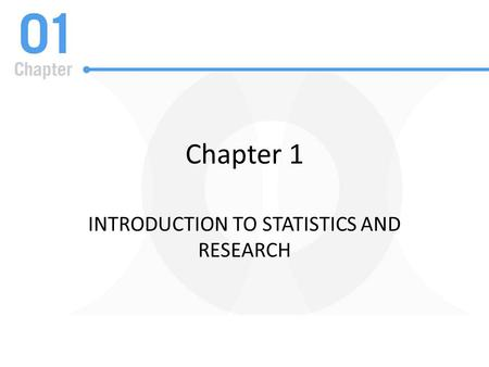 Introduction to Statistics and Research
