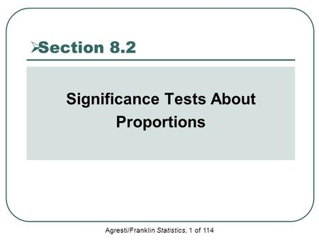 Significance Tests About