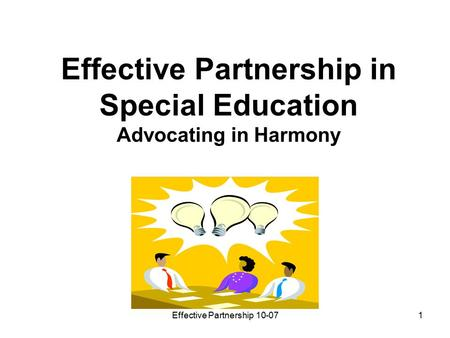 Effective Partnership in Special Education Advocating in Harmony