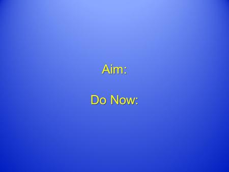 Aim: Do Now:. Comic Book Superheroes While superheroes are generally considered to be a creation of the 20th century, they have existed in one form another.