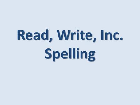 Read, Write, Inc. Spelling. Who wrote the scheme? Ruth Miskin is one of the UK's leading authorities on teaching children to read. An experienced former.