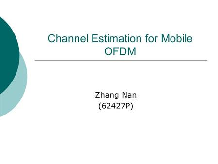 Channel Estimation for Mobile OFDM