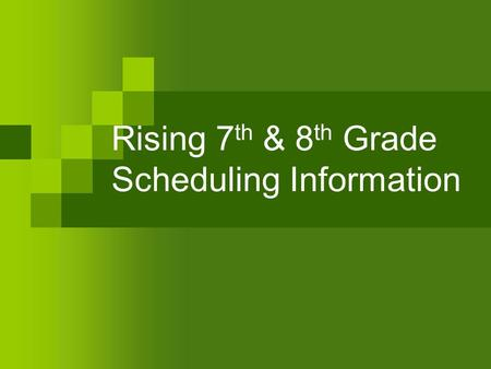 Rising 7 th & 8 th Grade Scheduling Information. LCPS Middle School Program of Studies Both the Middle and High School Program of Studies are Located.