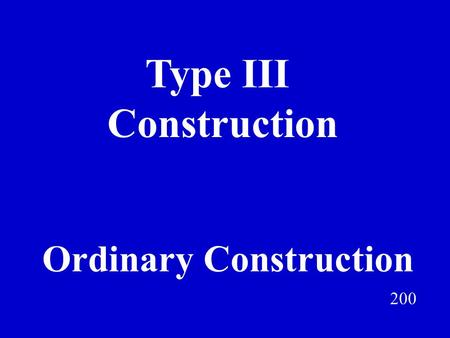 Type III Construction Jeff Prokop Ordinary Construction 200.