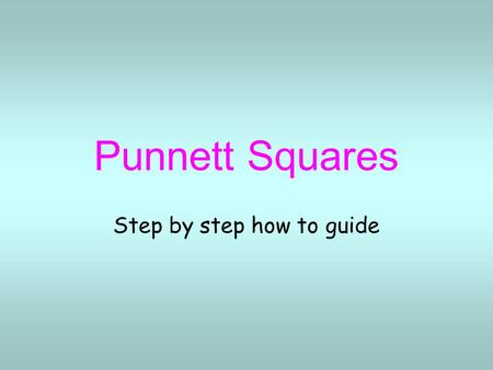 Punnett Squares Step by step how to guide. Putting it together Alleles represented by letters –Capital letters = dominant (T) –Lowercase letters = recessive.