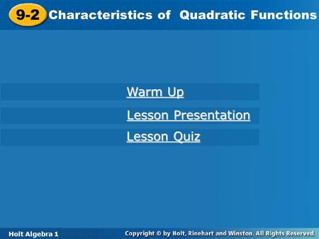 9-2 Characteristics of Quadratic Functions Warm Up Lesson Presentation