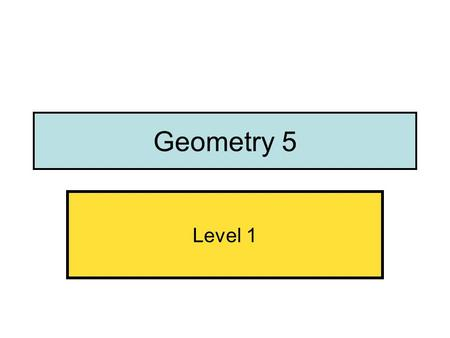 Geometry 5 Level 1. Interior angles in a triangle.