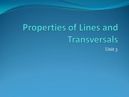Properties of Lines and Transversals