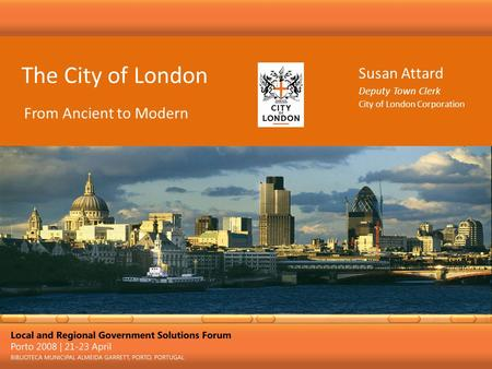 The City of London Susan Attard From Ancient to Modern