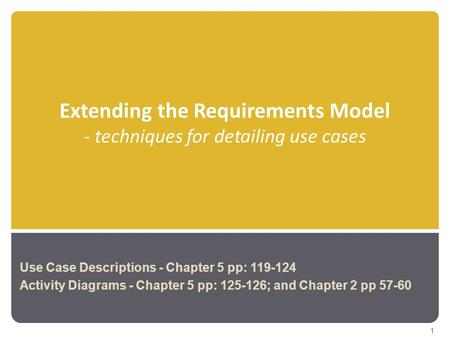 Extending the Requirements Model - techniques for detailing use cases