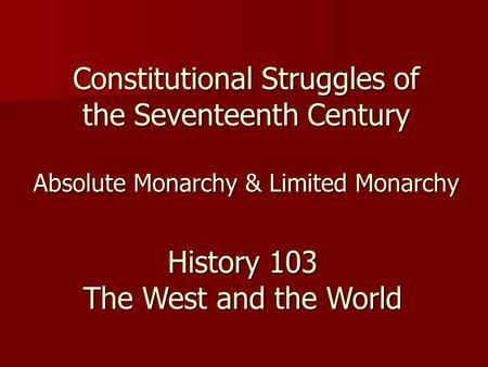 Constitutional Struggles of the Seventeenth Century