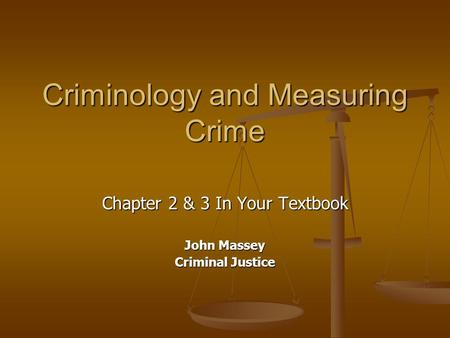 Criminology and Measuring Crime