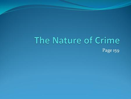 The Nature of Crime Page 159.