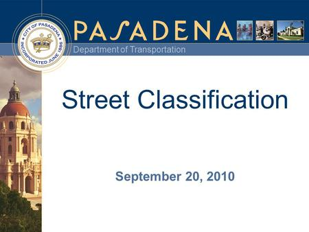 Department of Transportation Street Classification September 20, 2010.