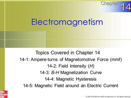 14 Electromagnetism Chapter Topics Covered in Chapter 14