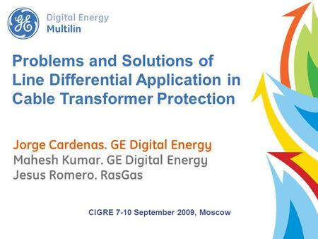 CIGRE 7-10 September 2009, Moscow