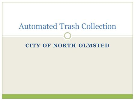 Automated Trash Collection