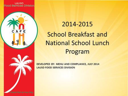 School Breakfast and National School Lunch Program