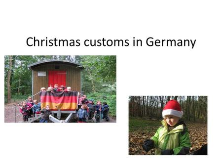 Christmas customs in Germany. The christmas tree.
