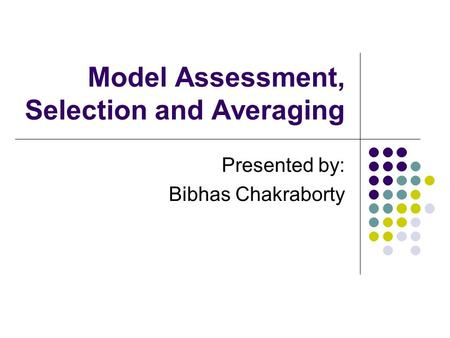 Model Assessment, Selection and Averaging