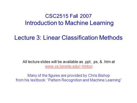 All lecture slides will be available as .ppt, .ps, & .htm at