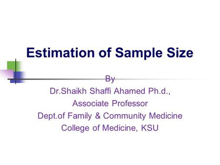 Estimation of Sample Size