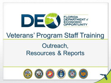 Veterans' Program Staff Training Outreach, Resources & Reports.