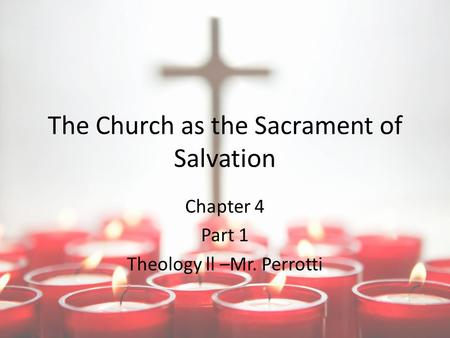The Church as the Sacrament of Salvation