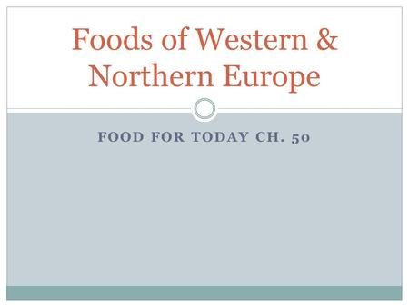 Foods of Western & Northern Europe