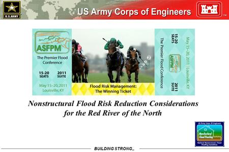 BUILDING STRONG SM Nonstructural Flood Risk Reduction Considerations for the Red River of the North.