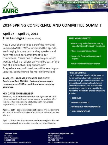 April 27 – April 29, 2014 TI in Las Vegas (Treasure Island) Now is your chance to be part of the new and improved AMRC! We've revamped the agenda, are.