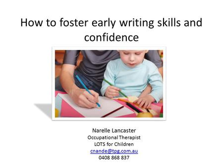 How to foster early writing skills and confidence