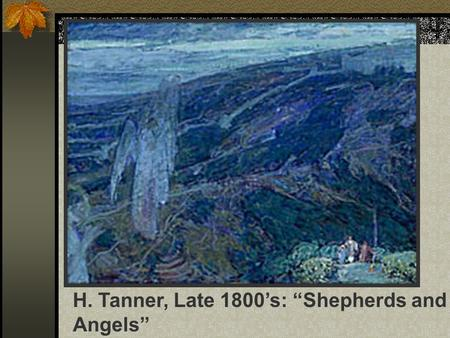 "H. Tanner, Late 1800's: ""Shepherds and Angels"". The Digestive System Chapter 16: 446-455."
