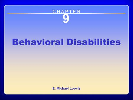 Chapter 9 Behavioral Disabilities