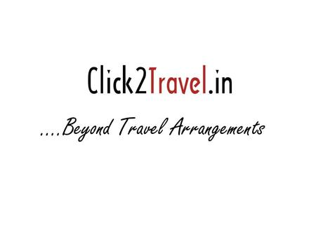 ….Beyond Travel Arrangements. Click2Travel.in's MICE division acts as a facilitator in organizing MICE activities with specialization in Corporate Meetings,
