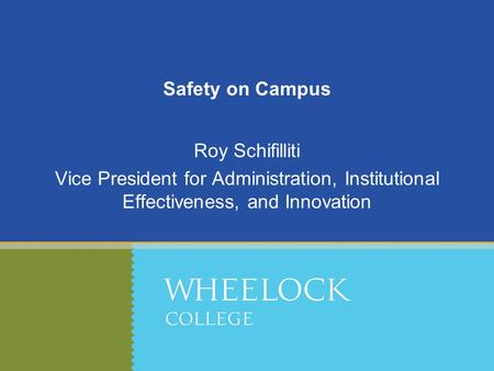 Safety on Campus Roy Schifilliti