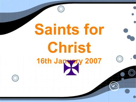 Saints for Christ 16th January 2007 . What is Worship? What is meaning of the word worship?