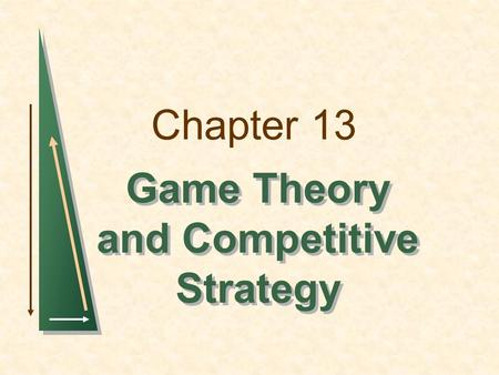 Game Theory and Competitive Strategy