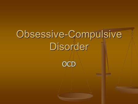 Obsessive-Compulsive Disorder OCD. Obsessive-Compulsive Disorder, or OCD, involves repetitive behaviors/thoughts that make no sense, according to John.