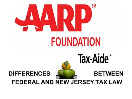 DIFFERENCES BETWEEN FEDERAL AND NEW JERSEY TAX LAW.