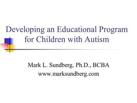 Developing an Educational Program for Children with Autism