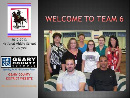 GEARY COUNTY DISTRICT WEBSITE 2012-2013 National Middle School of the year.