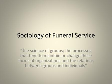 Sociology of Funeral Service