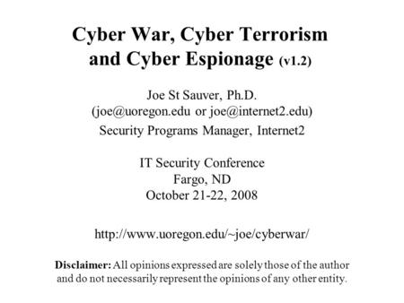 Cyber War, Cyber Terrorism <strong>and</strong> Cyber Espionage (v1.2)