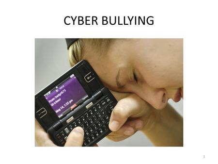 "1 CYBER BULLYING. 2 Cyberbullying Definition ""…the use of information and communication technologies, particularly mobile phones and the internet, deliberately."