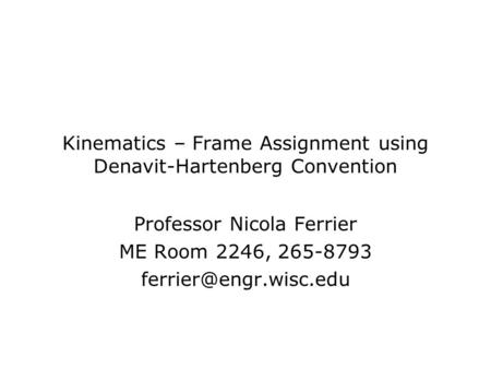 Kinematics – Frame Assignment using Denavit-Hartenberg Convention