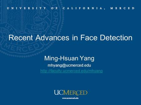 Recent Advances in Face <strong>Detection</strong>