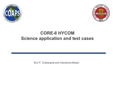CORE-II HYCOM Science application and test cases