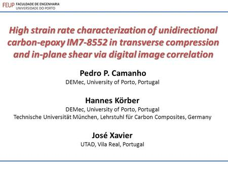 High strain rate characterization of unidirectional carbon-epoxy IM7-8552 in transverse compression and in-plane shear via digital image correlation Pedro.