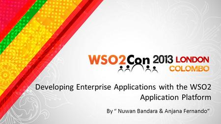 Developing Enterprise Applications with the WSO2 Application Platform